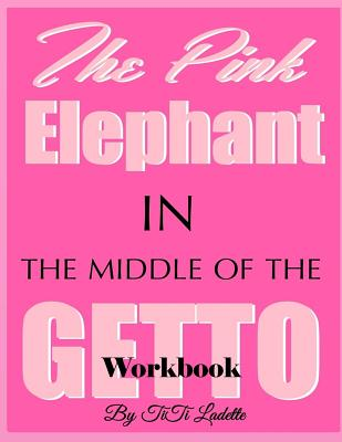 The Pink Elephant in the Middle of the Getto Cover Image