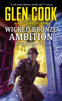 Wicked Bronze Ambition: A Garrett, P.I., Novel Cover Image