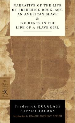 Narrative of the Life of Frederick Douglass, an American Slave & Incidents in the Life of a Slave Girl Cover