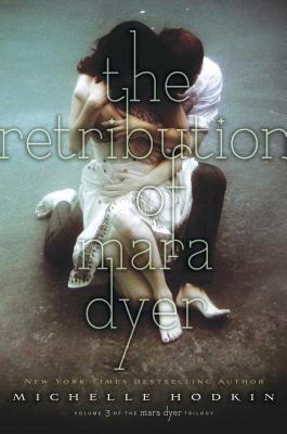 The Retribution of Mara Dyer (Mara Dyer Trilogy #3) Cover Image