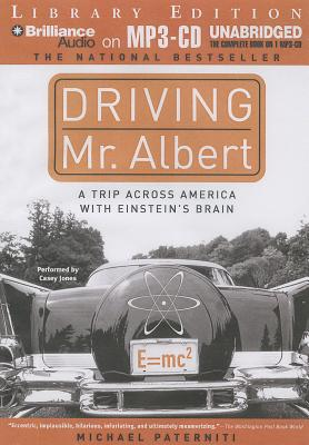 Driving Mr. Albert: A Trip Across America with Einstein's Brain Cover Image