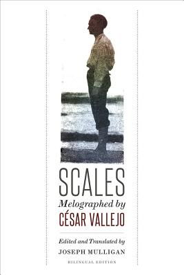 Scales: Melographed by Cesar Vallejo Cover Image