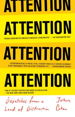ATTENTION: Dispatches from a Land of Distraction Cover Image