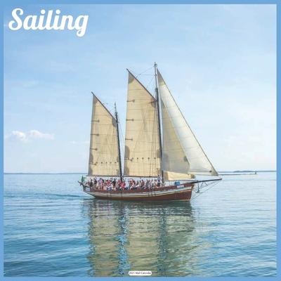 Sailing 2021 Wall Calendar: Official Ships Wall Calendar 2021 Cover Image
