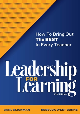 Leadership for Learning: How to Bring Out the Best in Every Teacher Cover Image