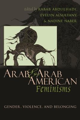 Cover for Arab & Arab American Feminisms