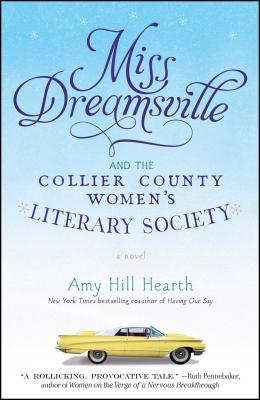 Miss Dreamsville and the Collier County Women's Literary Society Cover Image
