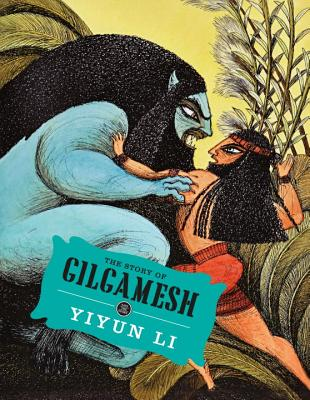 The Story Gilgamesh by Yiyun Li