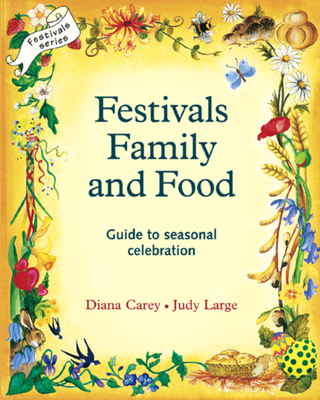 Festivals, Family and Food (Festivals and The Seasons) Cover Image