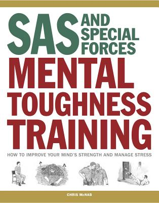 sas and special forces mental toughness training how to improve rh indiebound org special forces training guide pdf special forces cqb training manual