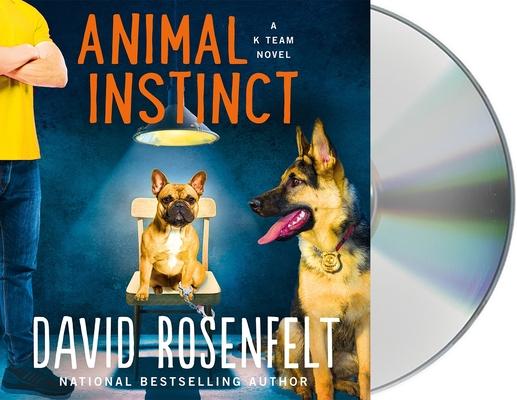 Animal Instinct: A K Team Novel (K Team Novels #2) Cover Image
