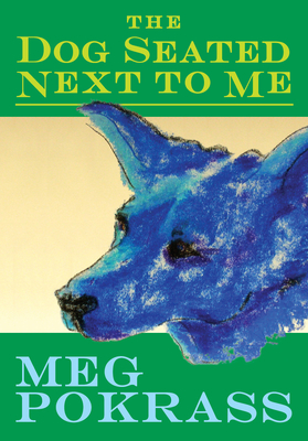 The Dog Seated Next to Me Cover Image