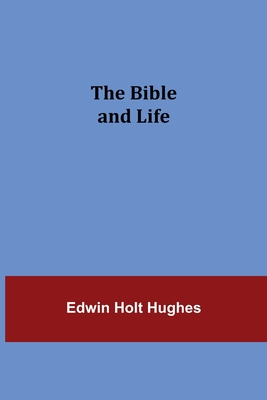 The Bible and Life Cover Image