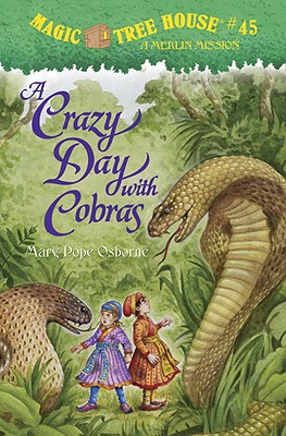 A Crazy Day with Cobras (Magic Tree House (R) Merlin Mission #45) Cover Image