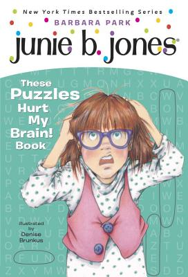 Junie B.'s These Puzzles Hurt My Brain! Book Cover