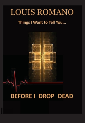 Before I Drop Dead: -Things I Want to Tell You- Cover Image