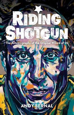 Riding Shotgun: The Autobiography of the Original Wizard of Oz Cover Image