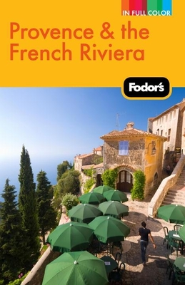 Fodor's Provence & the French Riviera Cover Image