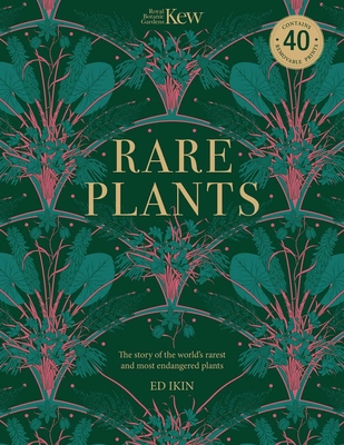 Kew: Rare Plants: Forty of the World's Rarest and Most Endangered Plants Cover Image