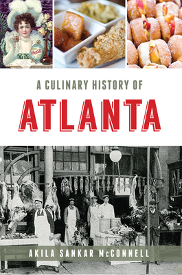 A Culinary History of Atlanta Cover Image