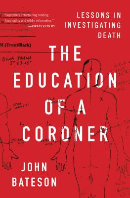 The Education of a Coroner: Lessons in Investigating Death Cover Image