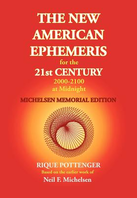 The New American Ephemeris for the 21st Century 2000-2100 at Midnight, Michelsen Memorial Edition Cover Image