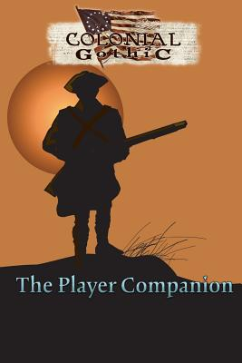 Colonial Gothic: The Player's Companion (Rgg1701) Cover Image
