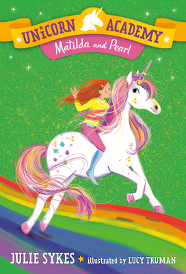 Unicorn Academy #9: Matilda and Pearl Cover Image