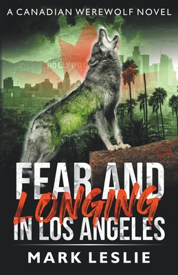 Fear and Longing in Los Angeles Cover Image