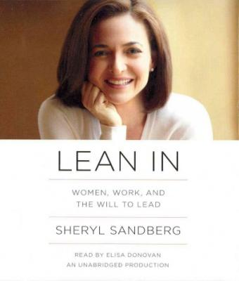 Lean In: Women, Work, and the Will to Lead Cover Image