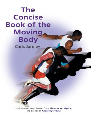 The Concise Book of the Moving Body Cover Image