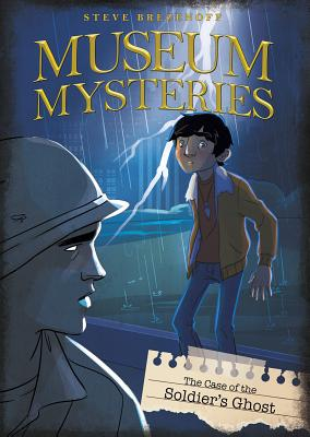 The Case of the Soldier's Ghost (Museum Mysteries) Cover Image
