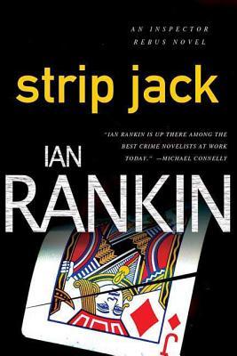 Strip Jack: An Inspector Rebus Novel (Inspector Rebus Novels #4) Cover Image