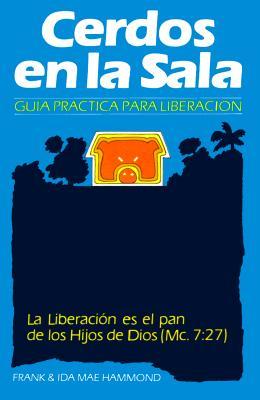 Cerdos en la Sala: Una guía práctica para la liberación = Pigs in the Parlor Cover Image