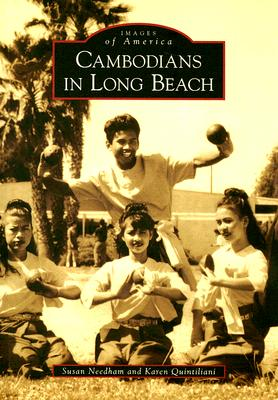 Cambodians in Long Beach (Images of America (Arcadia Publishing)) Cover Image