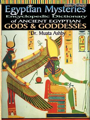 Egyptian Mysteries Vol 2: Dictionary of Gods and Goddesses Cover Image