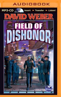 Field of Dishonor (Honor Harrington (Audio) #4) Cover Image