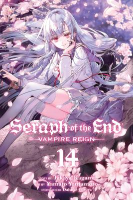 Seraph of the End, Vol. 14: Vampire Reign Cover Image