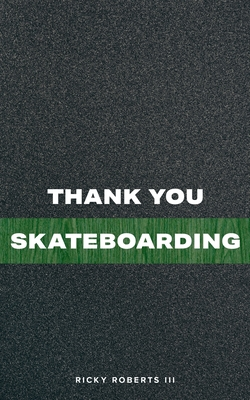 Thank You Skateboarding Cover Image