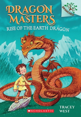 Rise of the Earth Dragon: A Branches Book (Dragon Masters #1) Cover Image