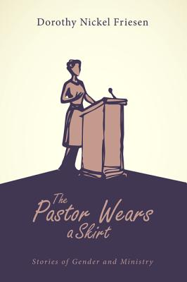 The Pastor Wears a Skirt Cover Image