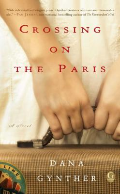 Cover Image for Crossing on the Paris: A Novel