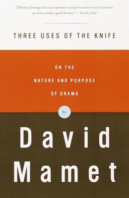 Three Uses of the Knife: On the Nature and Purpose of Drama Cover Image