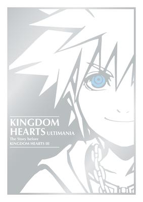 Kingdom Hearts Ultimania: The Story Before Kingdom Hearts III Cover Image