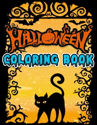 Halloween coloring book: Awesome Collection illustration with 100+ quality and easy coloring book ever - With lots Fun and Easy Happy Halloween Cover Image