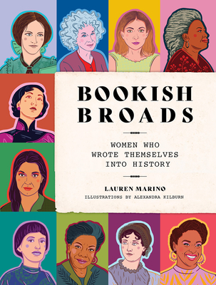 Bookish Broads: Women Who Wrote Themselves into History Cover Image