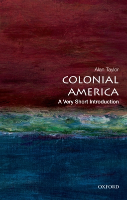 Colonial America: A Very Short Introduction (Very Short Introductions) Cover Image