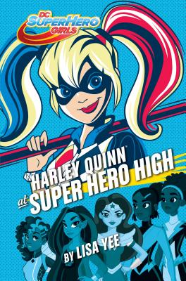 Harley Quinn at Super Hero High (DC Super Hero Girls) Cover Image