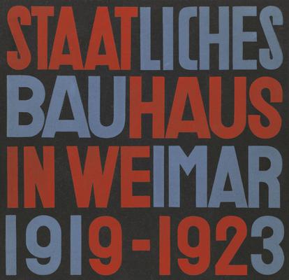 Staatliches Bauhaus in Weimar 1919-1923 Cover Image