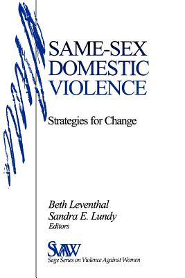 Same-Sex Domestic Violence: Strategies for Change Cover Image